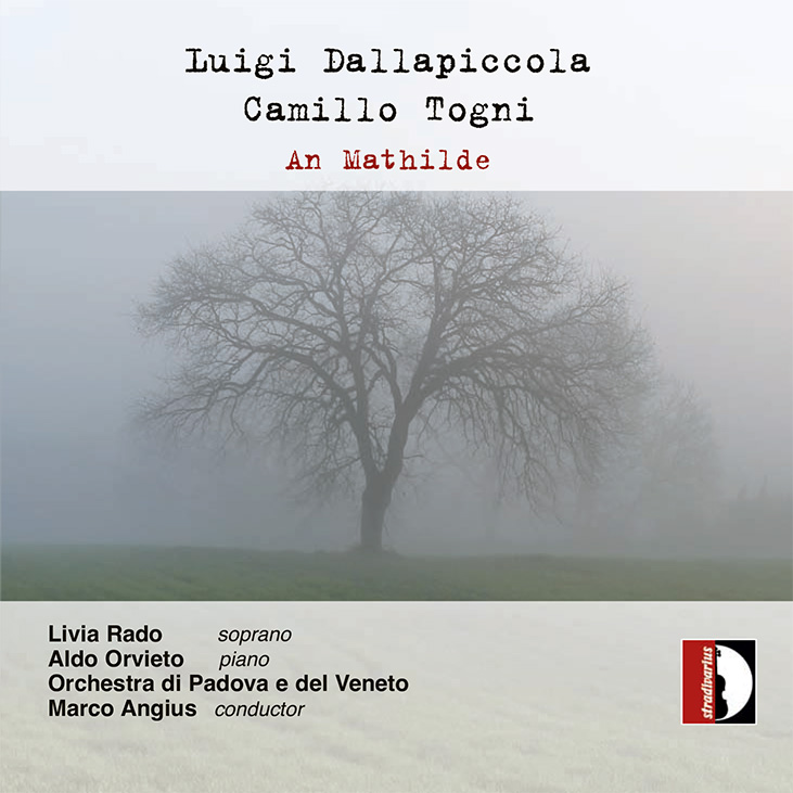 Dallapiccola, Togni. An Mathilde, STR 37041. First World Recordings. Marco Angius, conductor